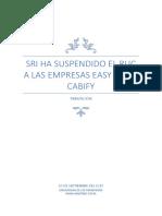 En La Noticia Siguiente Se Analizará Las Razones Por Las Que El Servicio de Rentas Internas Del Ecuador Ha Suspendido El Registro Único de Contribuyentes