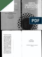 LAPASSADE, G. Grupos, Organizações e Instituiçoes