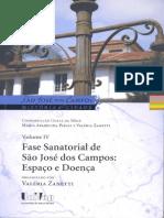 Volume IV Fase Sanatorial de São José Dos Campos Espaço e Doença