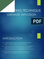 Optimizing Technique-grenade Explosion Method