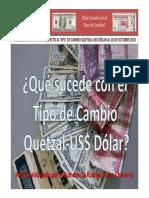 Que sucede con el cambio Quetzales a Dolar