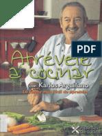 Atreve a Cocinar - Karlos Arguiñano
