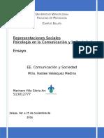 Representaciones Sociales en La Comunicacion y La Sociedad.