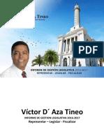 Diputado Víctor D' Aza - Informe de Rendición de Cuentas 2016-2017