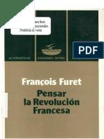 FURET, François - Pensar La Revolucion Francesa