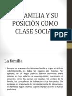 La Familia y Su Posición Como Clase Social