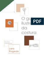 O Guia Ilustrado Da Costura. Lara Rogedo. PDF