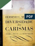 Diversidade Dos Carismas - Teoria e Pratica Da Mediunidade (Herminio C. Miranda)