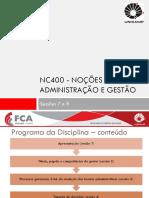 Aulas 9 e 10 - Estrutura Organizacional