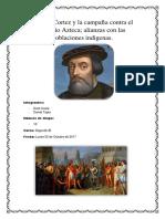 Hernan Cortez y La Campaña Contra El Imperio Azteca; Alianzas Con Las Poblaciones Indigenas.