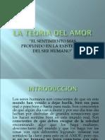 LA TEORIA DEL AMOR.ppt