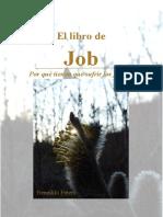 El Libro de Job Por Que Tienen Que Sufrir Los Justos