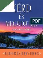 KÉRD ÉS MEGADATIK 2 - ESTHER ÉS JERRY HICKS