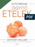 GYÓGYÍTÓ ÉTELEK - ANTHONY WILLIAM