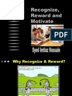 Recognize- Reward & Motivate