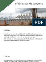Estacas Pré-Fabricadas de Concreto