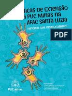 Práticas de Extensão Da Puc Minas Na Apac Santa Luzia