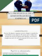 Ética Profesional de Un Administrador de Empresas