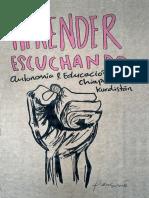 Aprender Escuchando Autonomía Educación y Guerrilla en Chiapas y Kurdistan