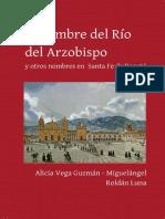 El nombre del Río del Arzobispo y otros nombres en Santa Fe de Bogotá