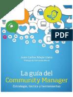 La Guia Del Community Manager (Juan Carlos Mejia Llano)