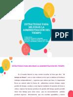 Estrategias Para Mejorar La Administración Del Tiempo Equipo 1 Fuerza Mexico