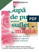 Canfield, Hansen, Hawthorne, Shimoff - Supa de pui pentru suflet de mama (v1.0).docx