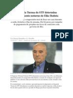 Segunda Turma Do STF Determina Recolhimento Noturno de Eike Batista