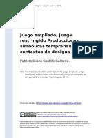Patricia Eliana Castillo Gallardo (2014). Juego Ampliado, Juego Restringido Producciones Simbolicas Tempranas en Contextos de Desigualdad