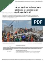 09-10-17 Las Acciones de Los Partidos Políticos Para Enfrentar La Tragedia de Los Sismos Serán Factor en Las Elecciones de 2018