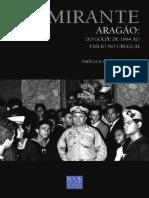 Anderson Almeida - Almirante Aragão Do Golpe Ao Exílio