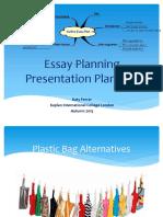 Essay Planning & Presentation Planning