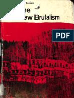 Banham Reyner the New Brutalism