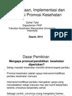 Perencanaan , Implementasi Dan Evaluasi Promosi Kesehatan 2014