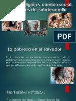 La Pobreza,Religion Como Cambio Social, Las Raices Del Subdesarrollo.