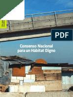Consenso Nacional para un Hábitat Digno. Diez Propuestas de Políticas Públicas