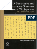 Alexander Vovin a Descriptive and Comparative Grammar of Western Old Japanese Part 2 Adjectives, Verbs, Adverbs, Conjunctions, Particles, Postpositions