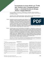 Lista de Recomendações do Exame PET:CT com 18F-FDG em Oncologia. Consenso entre a Sociedade Brasileira de Cancerologia e a Sociedade Brasileira de Biologia, Medicina Nuclear e Imagem Molecular*