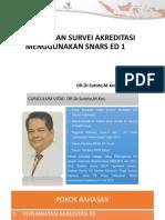 Pelaksanaan Survei Akreditasi Menggunakan Snars Ed 1