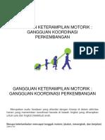 Gangguan Motorik Jiwa