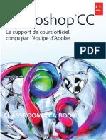 Adobe Photoshop CC Le Support de Cours Officiel