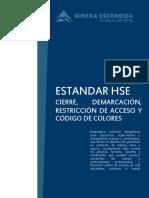 CIERRE, DEMARCACIÓN Y RESTRICCIÓN DE ACCESO Y CÓDIGO DE COLORES