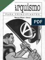 19001011 Mayer M y Sanyu Anarquismo Para Principiantes 2005