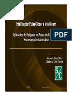 Intellirupter Pulsecloser e Intelliteam - Aplicações Do Religador de Pulso Em Sistemas de Restauração Automática
