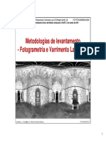 Metodologias de levantamento - Fotogrametria e Varrimento Laser 3D