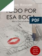 Todo Por Esa Boca (Por Esa Boca 3) - Mariel Ruggieri