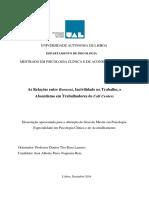 Reis, J.N. (2017). As Relações entre Burnout, Incivilidade no Trabalho, e Absentismo em Trabalhadores de Call Centers. Dissertation thesis, Universidade Autónoma de Lisboa, Lisbon (26-4-2017)..pdf