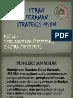Apa peran dan fungsi strategis Manajemen Sumber Daya Manusia dalam Organisasi/Perusahaan ?