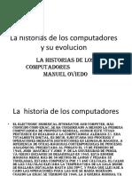La Historias de Los Computadores y Su Evolucion