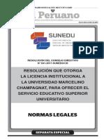 Resolución que otorga la Licencia Institucional a la Universidad Marcelino Champagnat para ofrecer el servicio educativo superior universitario